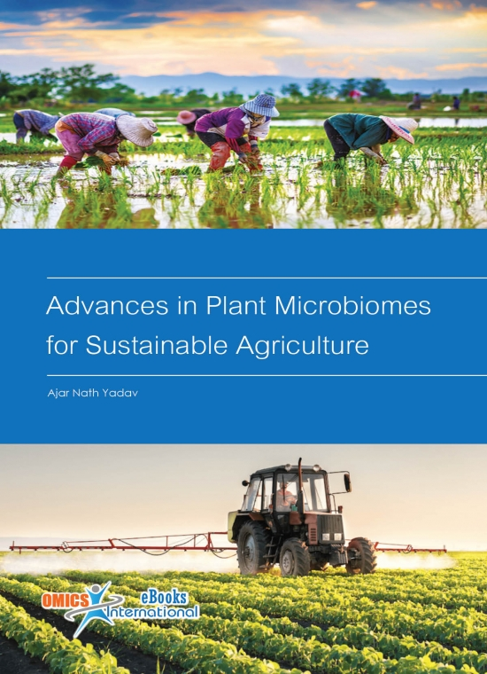 Advances in Plant Microbiomes for Sustainable Agriculture