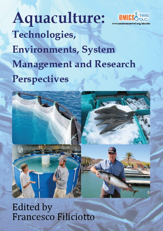 Aquaculture: Technologies, Environments, System Management and Research Perspectives